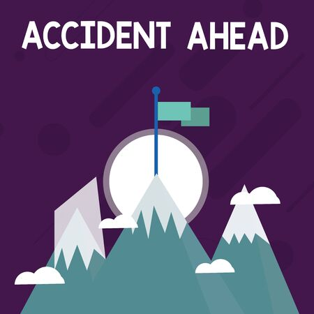 Conceptual hand writing showing Accident Ahead. Concept meaning Unfortunate event Be Prepared Detour Avoid tailgating Three High Mountains with Snow and One has Flag at the Peak