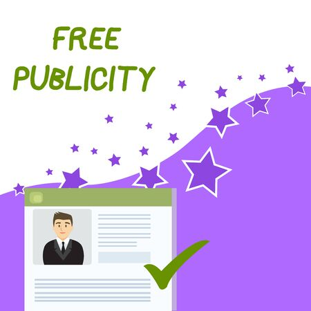 Text sign showing Free Publicity. Business photo showcasing Promotional marketing Mass media Public Relations Editorial Curriculum Vitae Resume of Young Male Candidate Marked by Colored Checkmark