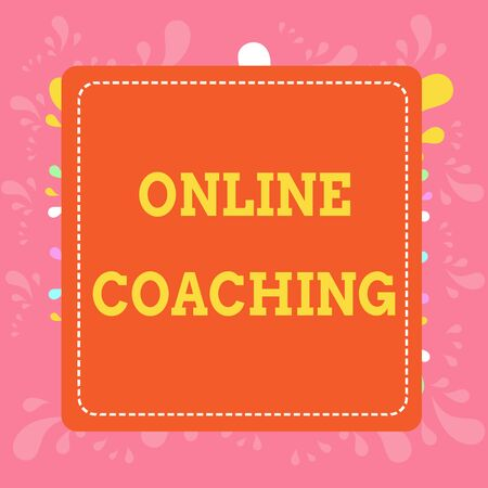 Writing note showing Online Coaching. Business concept for Learning from online and internet with the help of a coach Dashed Stipple Line Blank Square Colored Cutout Frame Bright Background