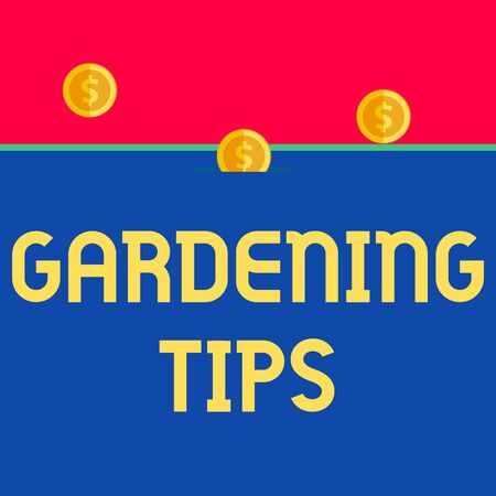 Word writing text Gardening Tips. Business photo showcasing Proper Practices in growing crops Botanical Approach Front view close up three penny coins icon one entering collecting box slot