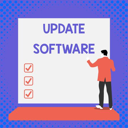 Text sign showing Update Software. Business photo text replacing program with a newer version of same product Back view young man dressed suit standing platform facing blank rectangle