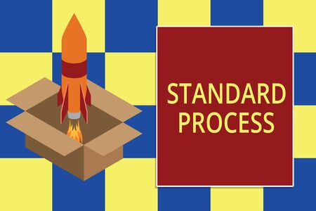 Text sign showing Standard Process. Business photo text rules made to be matched with final product quality Fire launching rocket carton box. Starting up project. Fuel inspiration