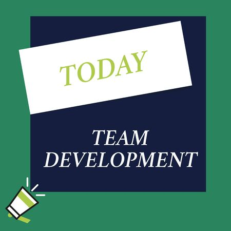 Writing note showing Team Development. Business concept for learn why and how small groups change over time with graphs Speaking trumpet on left bottom and paper to rectangle background Imagens