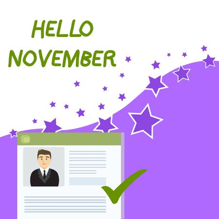 Text sign showing Hello November. Business photo showcasing Welcome the eleventh month of the year Month before December Curriculum Vitae Resume of Young Male Candidate Marked by Colored Checkmark