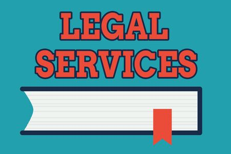 Text sign showing Legal Services. Business photo text Providing access to justice Fair trial Law equality Side View of Closed Book on Table Desk with Red Bookmark Ribbon Isolated