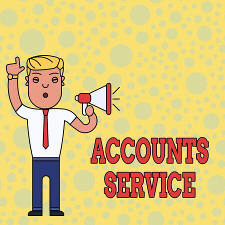 Writing note showing Accounts Service. Business concept for accessing list of user profiles and information linked Man Standing with Raised Right Index Finger and Speaking into Megaphone