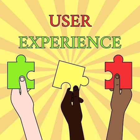 Writing note showing User Experience. Business concept for using website especially in terms how pleasing it is to use Three Colored Empty Jigsaw Puzzle Pieces Held in Different People Hands