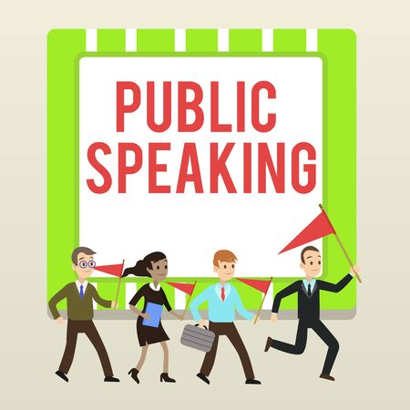 Handwriting text writing Public Speaking. Conceptual photo talking showing stage in subject Conference Presentation People Crowd Flags Pennants Headed by Leader Running Demonstration Meeting