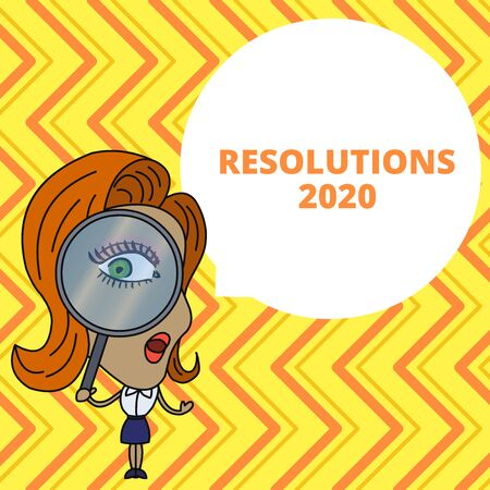 Conceptual hand writing showing Resolutions 2020. Concept meaning list of things wishes to be fully done in next year Woman Looking Trough Magnifying Glass Big Eye Speech Bubble