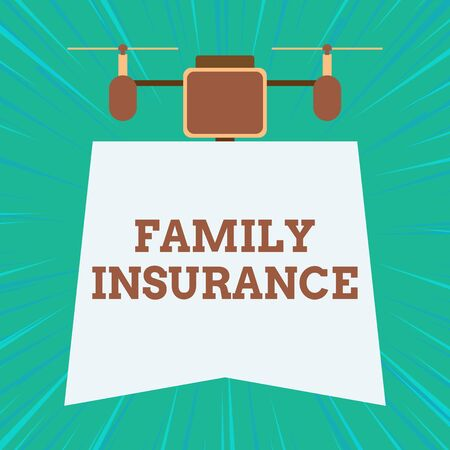 Text sign showing Family Insurance. Business photo showcasing paying a partial or full health care for relatives Drone holding downwards banner. Geometrical abstract background design