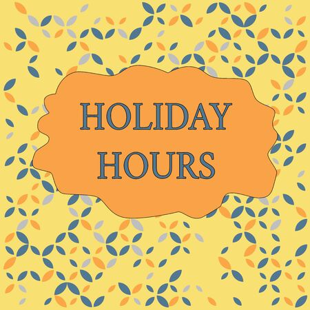 Text sign showing Holiday Hours. Business photo text employee receives twice their normal pay for all hours Seamless Endless Infinite Summer Autumn Leaf Texture Multicolored Pattern