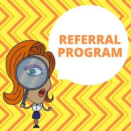 Conceptual hand writing showing Referral Program. Concept meaning sending own patient to another physician for treatment Woman Looking Trough Magnifying Glass Big Eye Speech Bubble Banque d'images - 124927783