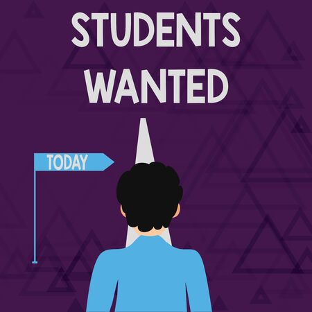 Writing note showing Students Wanted. Business concept for list of things wishes or dreams young showing in school want Man Facing Distance and Blocking the View of Straight Narrow Path
