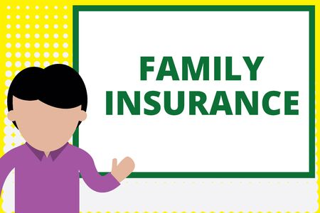 Text sign showing Family Insurance. Business photo text paying a partial or full health care for relatives Young man standing in front whiteboard pointing to project. photo Art