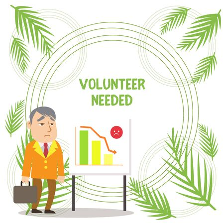 Handwriting text writing Volunteer Needed. Conceptual photo Looking for helper to do task without pay or compensation Businessman Clerk with Brief Case Standing Whiteboard Declining Bar Chart