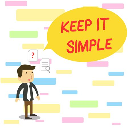 Text sign showing Keep It Simple. Business photo text to make something easy to understand and not in fancy way Young Male Businessman Office Worker Standing Searching Problem Solution