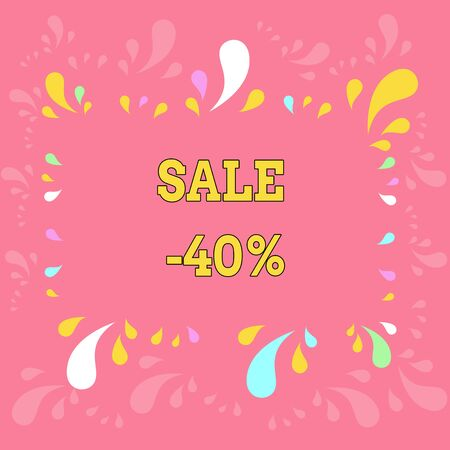 Word writing text Sale 40 Percent. Business photo showcasing A promo price of an item at 40 percent markdown Copy Space Frame with Different Sized Multicolored Splashes on Perimeter Imagens - 124896122