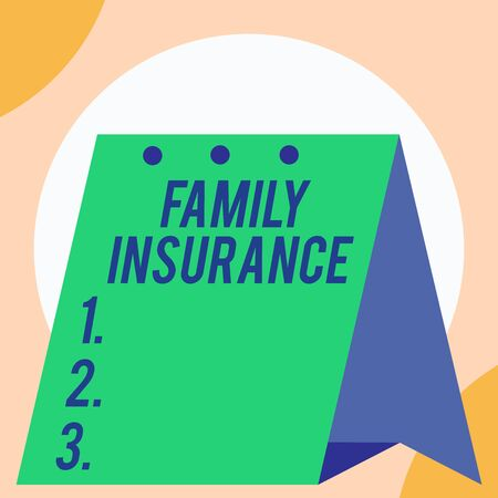 Handwriting text Family Insurance. Conceptual photo paying a partial or full health care for relatives Open big standing calendar Desk monthly planner Geometrical background