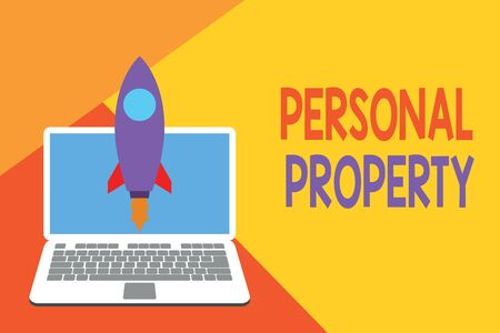 Text sign showing Personal Property. Business photo showcasing Things that you own and can take it with you Movable Launching rocket up laptop . Startup project. Developing goal objectives Reklamní fotografie