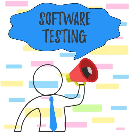 Writing note showing Software Testing. Business concept for investigation provide information about the quality of it Outline Symbol Man Loudspeaker Making Announcement Giving Instructions