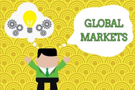 Word writing text Global Markets. Business photo showcasing Trading goods and services in all the countries of the world Standing man suit hands up imaginary bubble light bulb gears working together