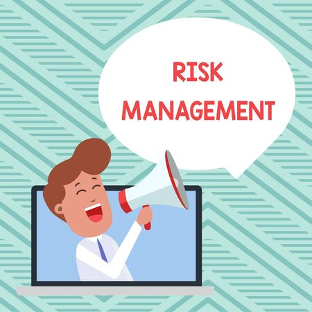 Conceptual hand writing showing Risk Management. Concept meaning evaluation of financial hazards or problems with procedures Man Speaking Through Laptop into Loudhailer Bubble Announce