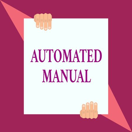 Conceptual hand writing showing Automated Manual. Concept meaning as trigger shift and it can switch between moods easily Two hands hold one big white paper placed on top and bottom Banco de Imagens