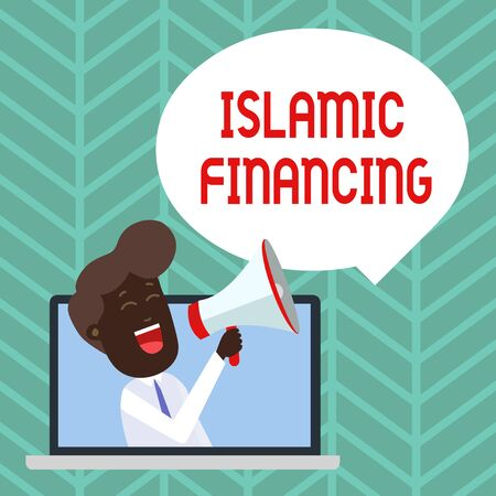 Writing note showing Islamic Financing. Business concept for Banking activity and investment that complies with sharia Man Speaking Through Laptop into Loudhailer Bubble Announce Stock Photo - 124900871