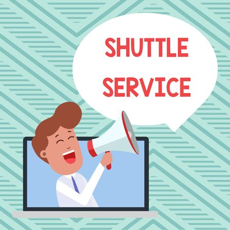Conceptual hand writing showing Shuttle Service. Concept meaning vehicles like buses travel frequently between two places Man Speaking Through Laptop into Loudhailer Bubble Announce Reklamní fotografie