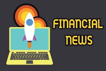 Text sign showing Financial News. Business photo text Investment banking Fund analysisagement Regulation and trading Launching rocket up laptop . Startup project. Developing goal objectives