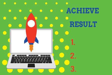 Handwriting text Achieve Result. Conceptual photo Accomplishment Attain Bring to a successful conclusion Launching rocket up laptop . Startup project. Developing goal objectives