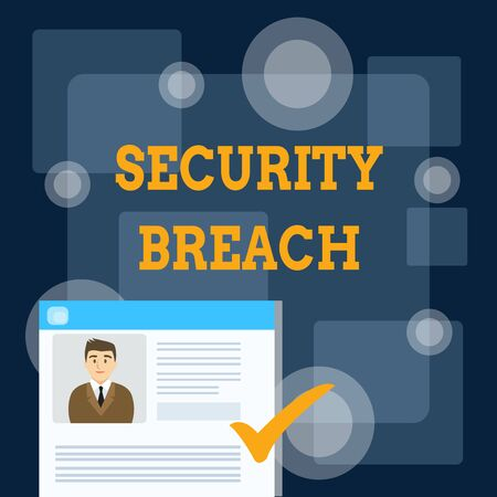 Writing note showing Security Breach. Business concept for incident that results in unauthorized access of data Curriculum Vitae Resume of Candidate Marked by Color Mark