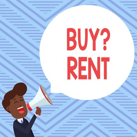 Word writing text Buy Question Rent. Business photo showcasing Group that gives information about renting houses Young Man Shouting into Megaphone Floating Round Shape Empty Speech Bubble