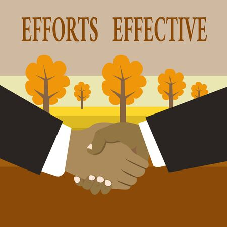 Writing note showing Efforts Effective. Business concept for Produces the results as per desired Goal Target Achieve Hand Shake Multiracial Male Business Partners Formal Suits Stock Photo