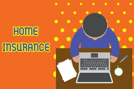 Handwriting text writing Home Insurance. Conceptual photo Covers looses and damages and on accidents in the house Upper view young man sitting working table laptop documents coffee cup pen