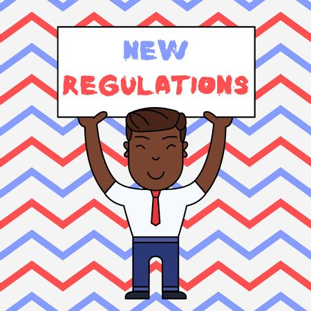 Text sign showing New Regulations. Business photo text Regulation controlling the activity usually used by rules. Smiling Man Standing Holding Big Empty Placard Overhead with Both Hands Imagens