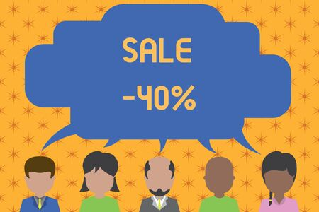 Word writing text Sale 40 Percent. Business photo showcasing A promo price of an item at 40 percent markdown Five different races persons sharing blank speech bubble. People talking