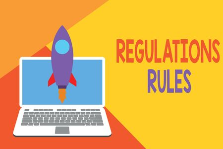 Text sign showing Regulations Rules. Business photo showcasing Standard Statement Procedure govern to control a conduct Launching rocket up laptop . Startup project. Developing goal objectives Stockfoto