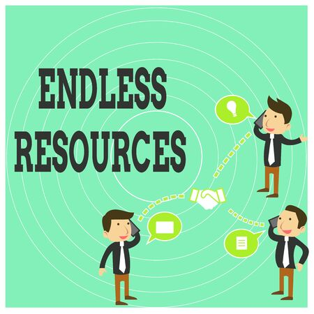 Conceptual hand writing showing Endless Resources. Concept meaning Unlimited supply of stocks or financial assistance Businessmen Coworker Conference Call Discussion Mobile Phone