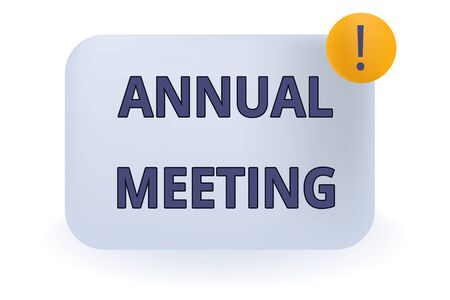 Conceptual hand writing showing Annual Meeting. Concept meaning Yearly gathering of an organization interested shareholders Empty Rectangular Shape Text Box Exclamation Mark in Circle Stock Photo - 124940892