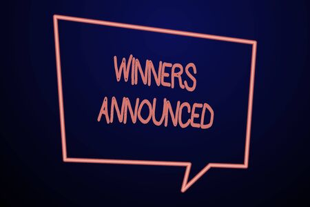 Word writing text Winners Announced. Business photo showcasing Announcing who won the contest or any competition Empty Quadrangular Neon Copy Space Speech Bubble with Tail Pointing Down