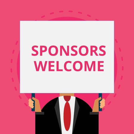 Text sign showing Sponsors Welcome. Business photo text announcing that you accept investing in your company Old fashioned way to pick people at airport hold big board with two hands Stockfoto