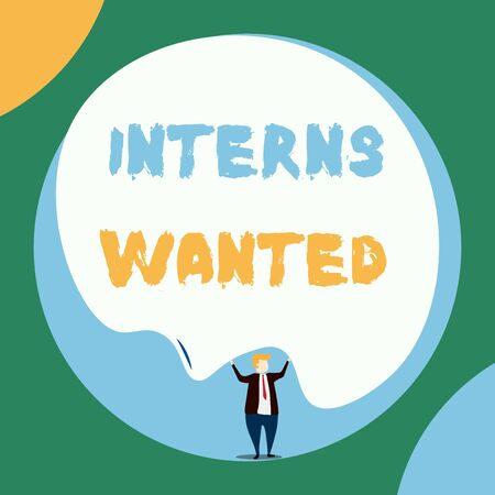 Conceptual hand writing showing Interns Wanted. Concept meaning Looking for on the job trainee Part time Working student Front view Man dressed suit tie two hands up big balloon Imagens