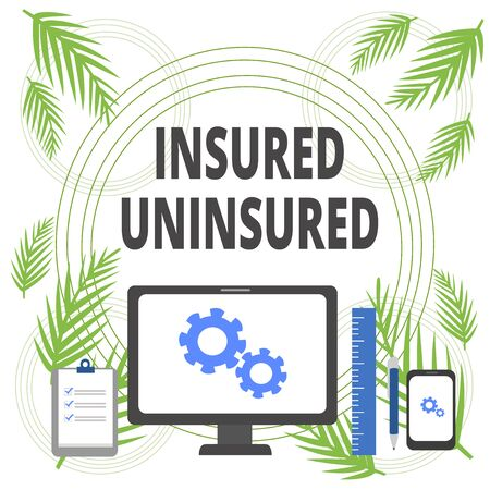 Handwriting text writing Insured Uninsured. Conceptual photo Company selling insurance Checklist to choose from Business Concept PC Monitor Mobile Device Clipboard Ruler Ballpoint Pen