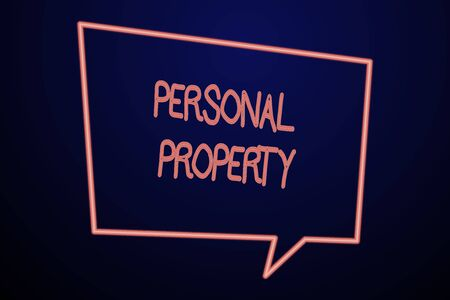 Word writing text Personal Property. Business photo showcasing Things that you own and can take it with you Movable Empty Quadrangular Neon Copy Space Speech Bubble with Tail Pointing Down Reklamní fotografie