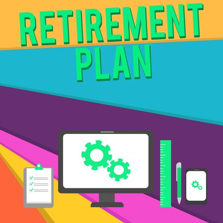 Word writing text Retirement Plan. Business photo showcasing saving money in order to use it when you quit working Business Concept PC Monitor Mobile Device Clipboard Ruler Ballpoint Pen