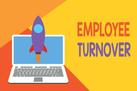 Text sign showing Employee Turnover. Business photo showcasing Number or percentage of workers who leave an organization Launching rocket up laptop . Startup project. Developing goal objectives