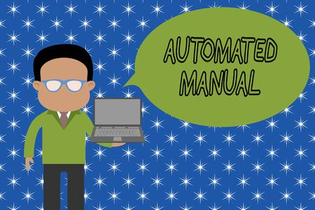 Text sign showing Automated Manual. Business photo showcasing as trigger shift and it can switch between moods easily Standing man in suit wearing eyeglasses holding open laptop photo Art