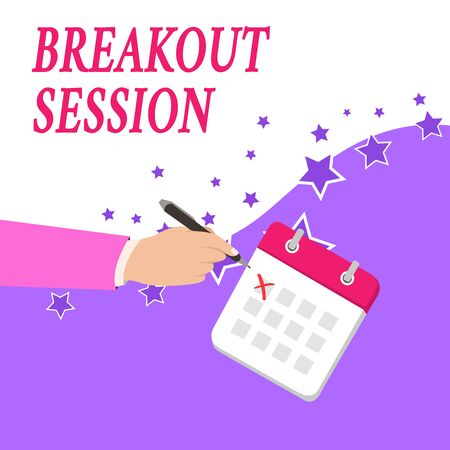 Text sign showing Breakout Session. Business photo text workshop discussion or presentation on specific topic Male Hand Formal Suit Crosses Off One Day Calendar Red Ink Ballpoint Pen