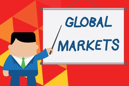 Conceptual hand writing showing Global Markets. Concept meaning Trading goods and services in all the countries of the world Businessman standing in front projector pointing project idea